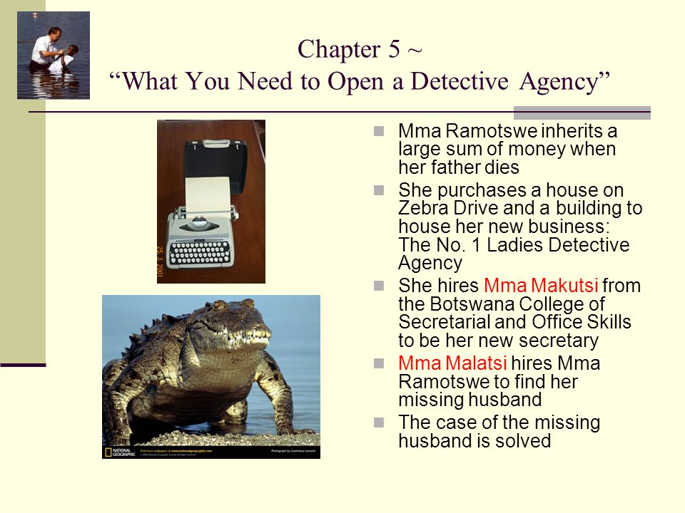 Chapter 5 ~ What You Need to Open a Detective Agency