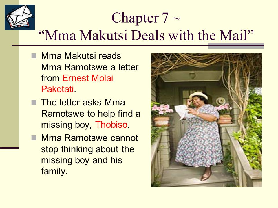 Chapter 7 ~ Mma Makutsi Deals with the Mail