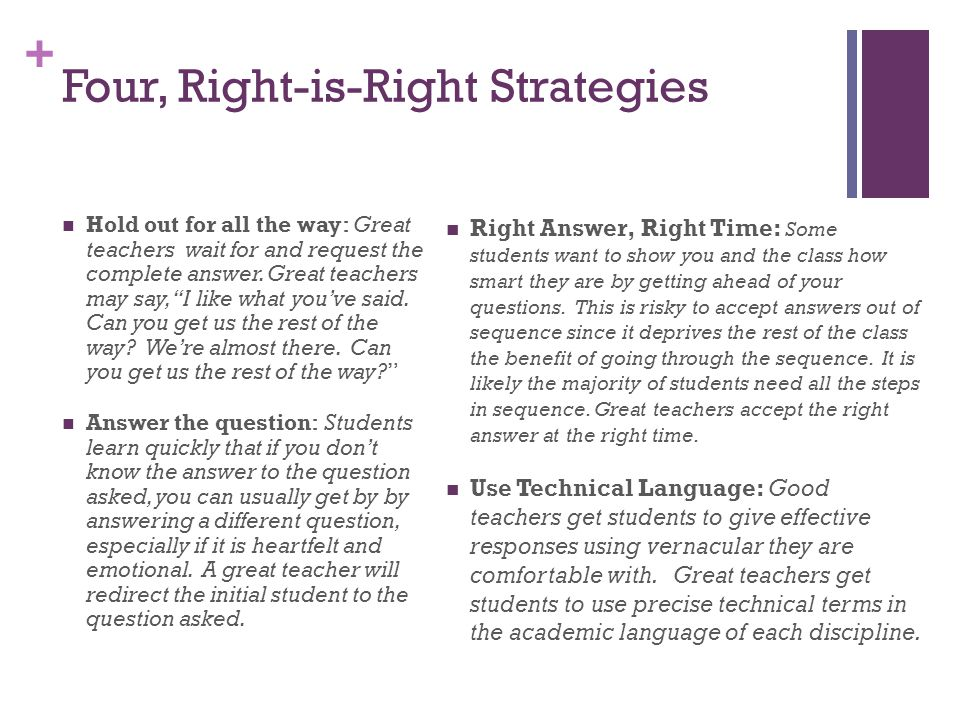 Four, Right-is-Right Strategies
