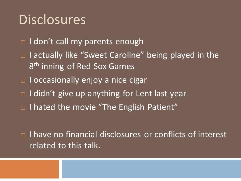 Disclosures I don't call my parents enough