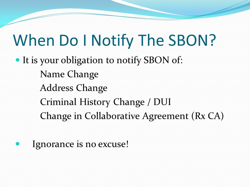 When Do I Notify The SBON