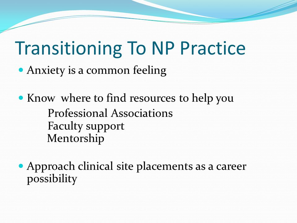 Transitioning To NP Practice