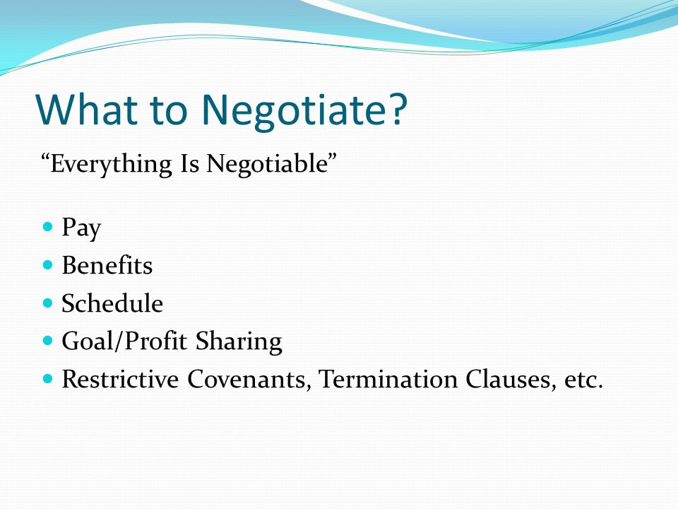 What to Negotiate Everything Is Negotiable Pay Benefits Schedule