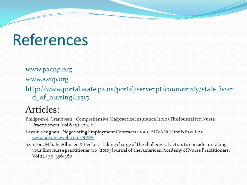 References Articles: www.pacnp.org www.aanp.org