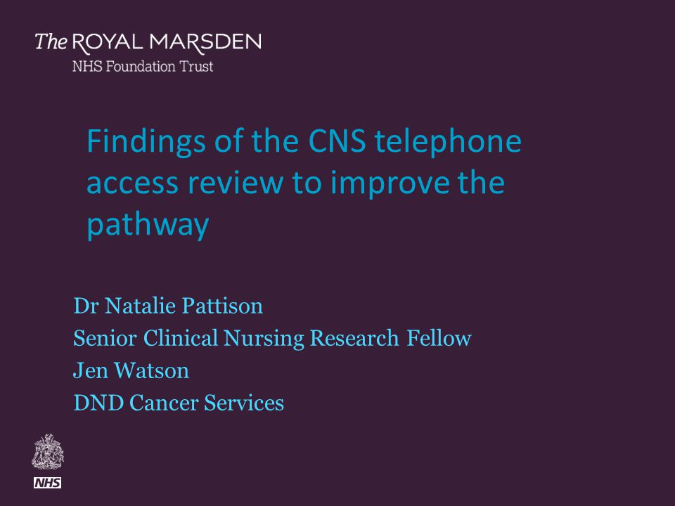 Findings of the CNS telephone access review to improve the pathway