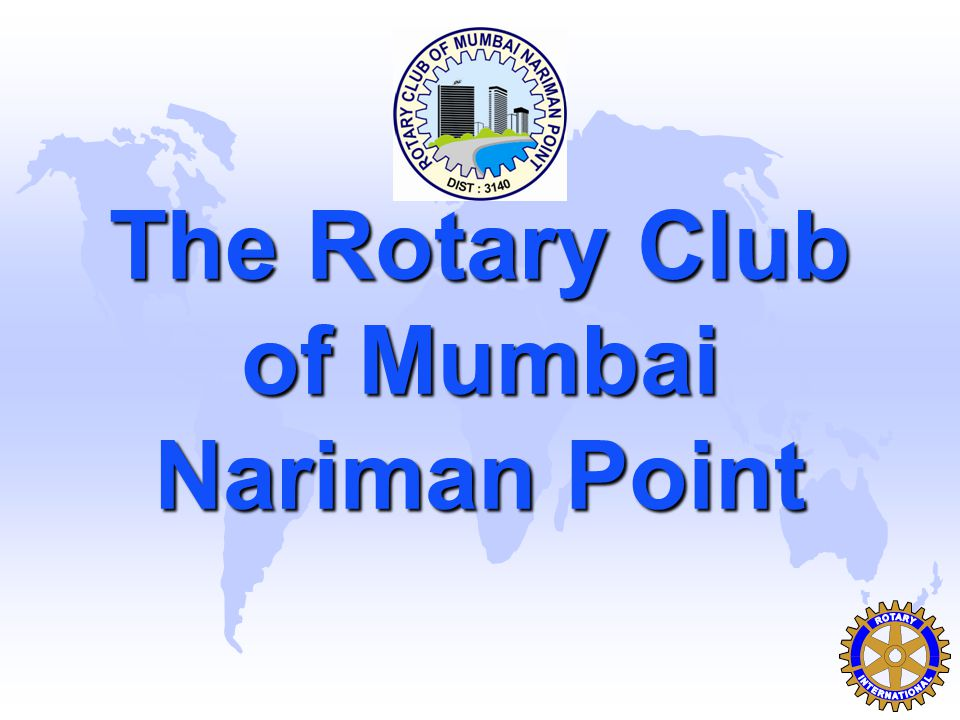 The Rotary Club of Mumbai Nariman Point