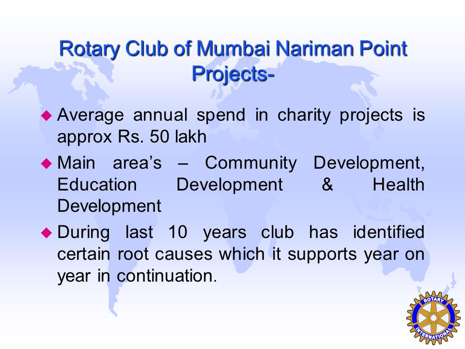 Rotary Club of Mumbai Nariman Point Projects-