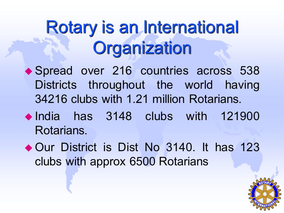 Rotary is an International Organization
