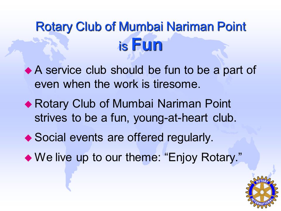Rotary Club of Mumbai Nariman Point is Fun