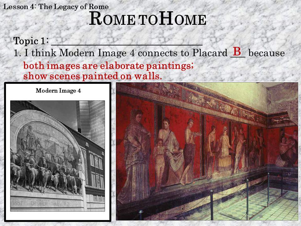 ROME TOHOME B Topic 1: ______________________________