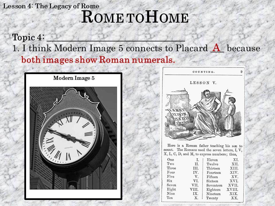 ROME TOHOME A Topic 4: ______________________________