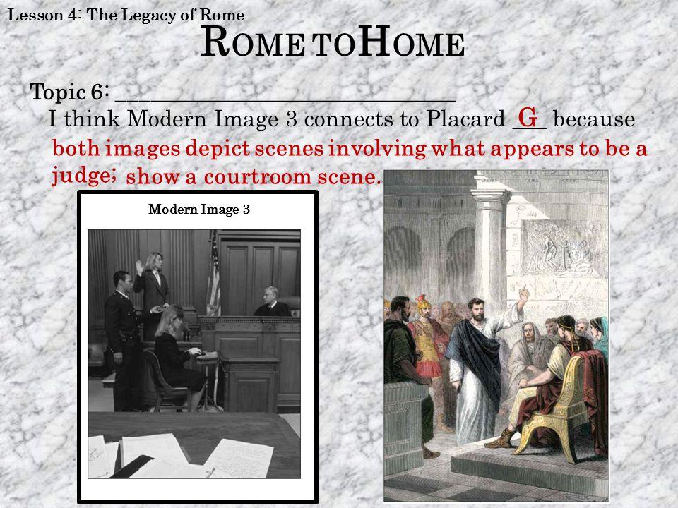 ROME TOHOME G Topic 6: ______________________________