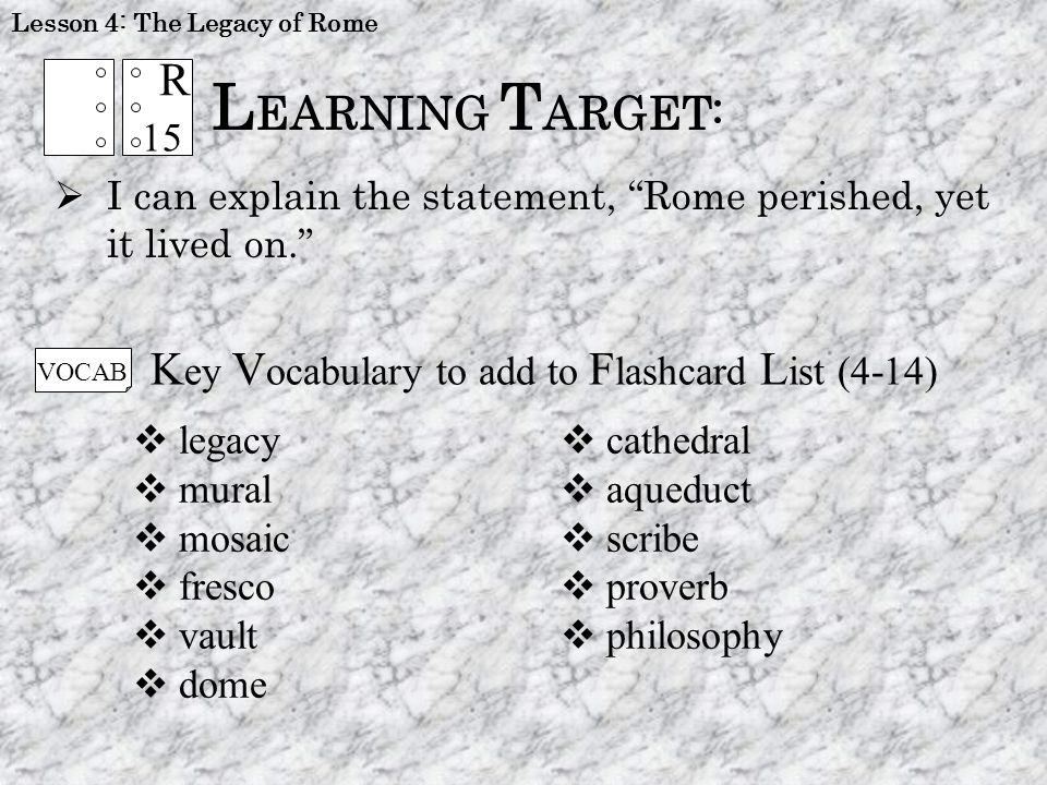 LEARNING TARGET: R Key Vocabulary to add to Flashcard List (4-14) 15