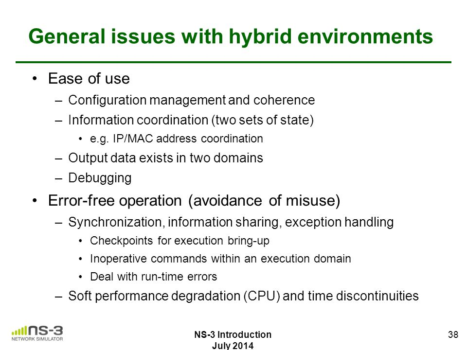 General issues with hybrid environments