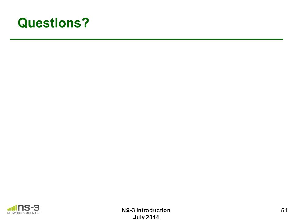 Questions NS-3 Introduction July 2014