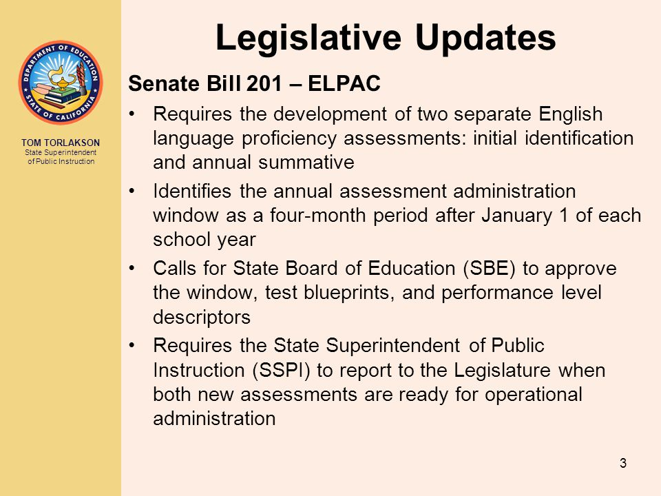 Legislative Updates Senate Bill 201 – ELPAC
