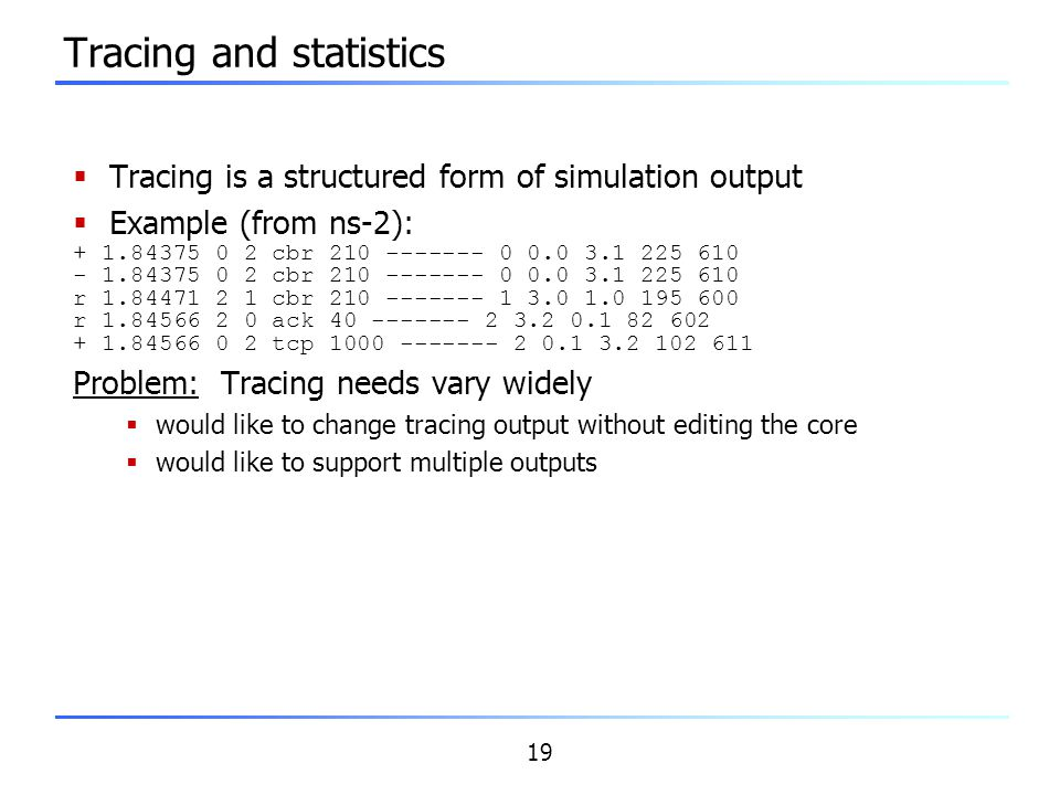 Tracing and statistics