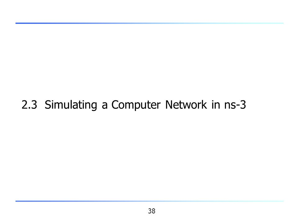 2.3 Simulating a Computer Network in ns-3