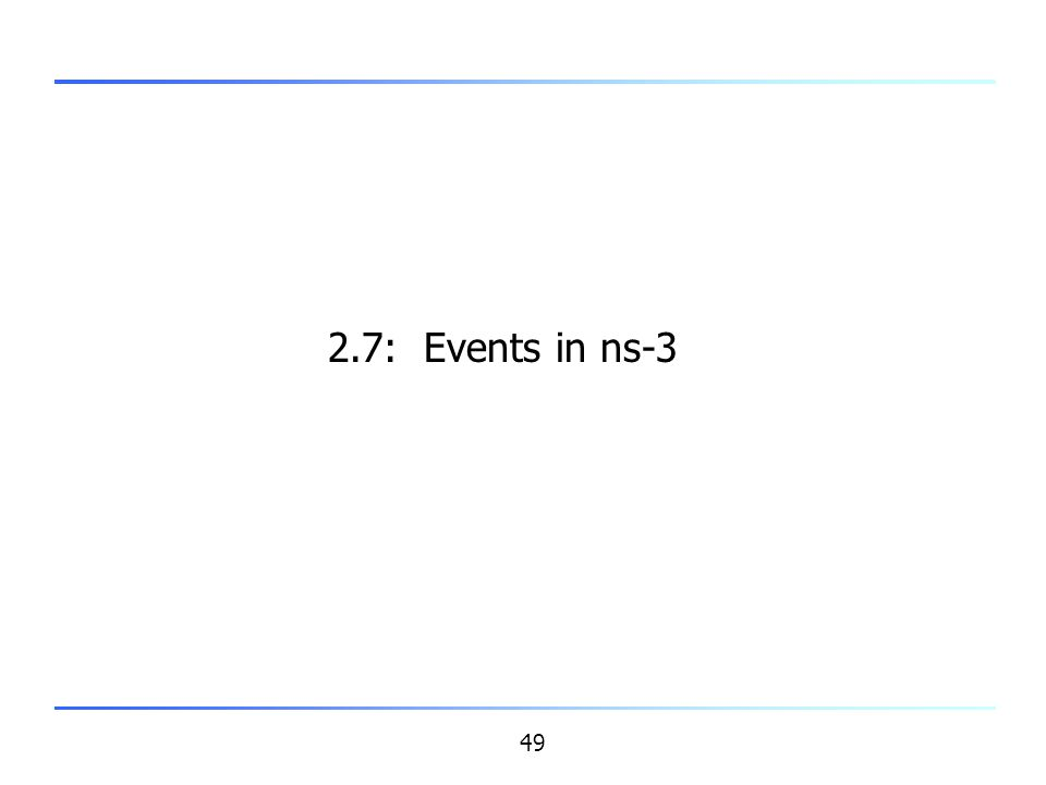 2.7: Events in ns-3