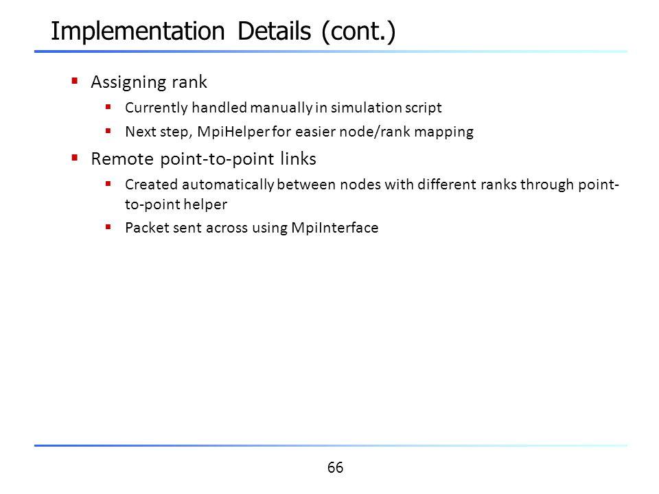 Implementation Details (cont.)