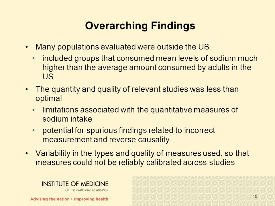 Overarching Findings Many populations evaluated were outside the US