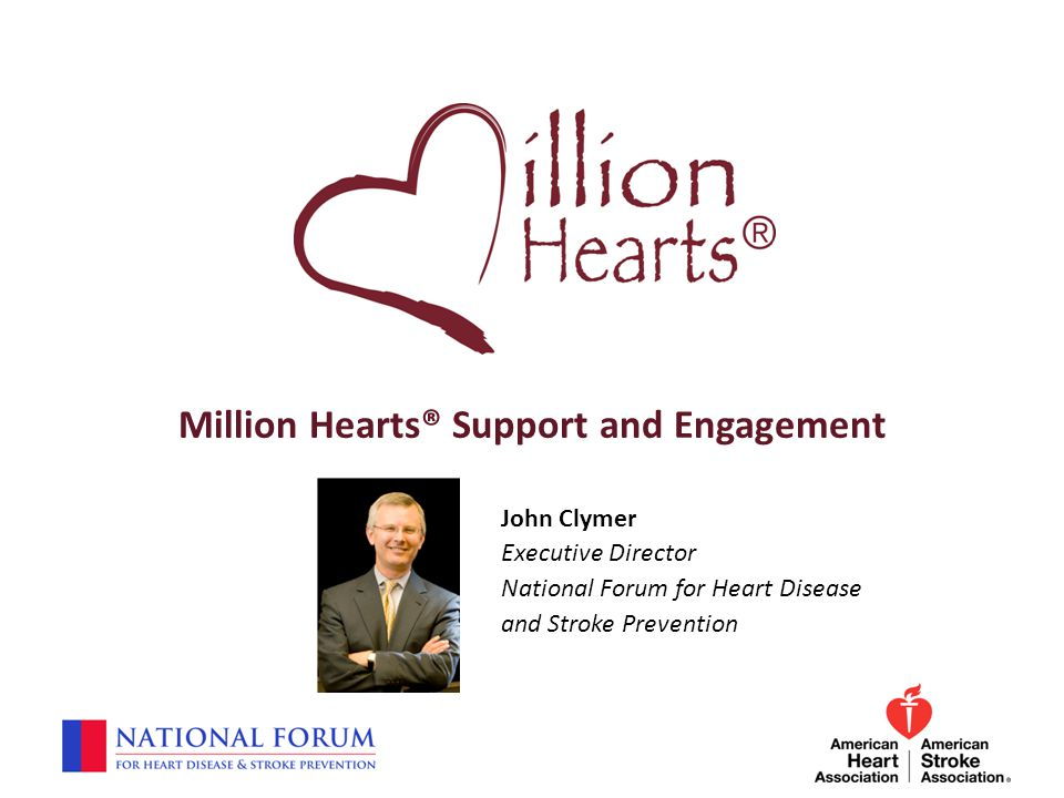 Million Hearts® Support and Engagement