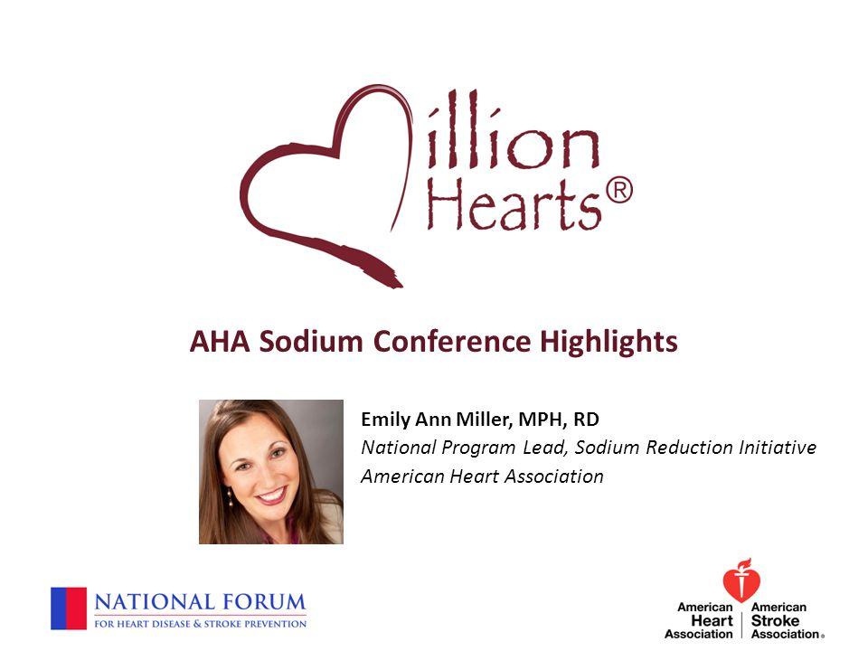 AHA Sodium Conference Highlights