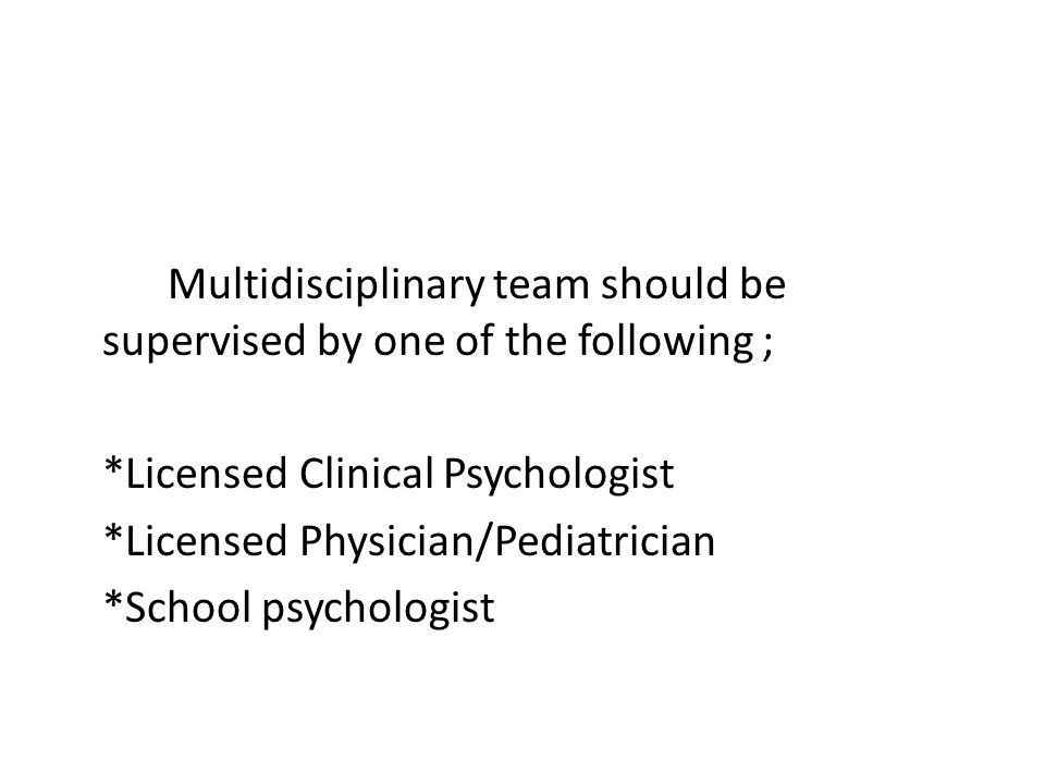 Multidisciplinary team should be supervised by one of the following ;