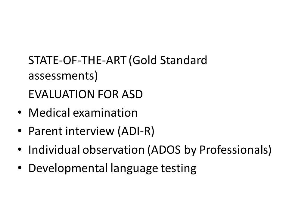 STATE-OF-THE-ART (Gold Standard assessments)