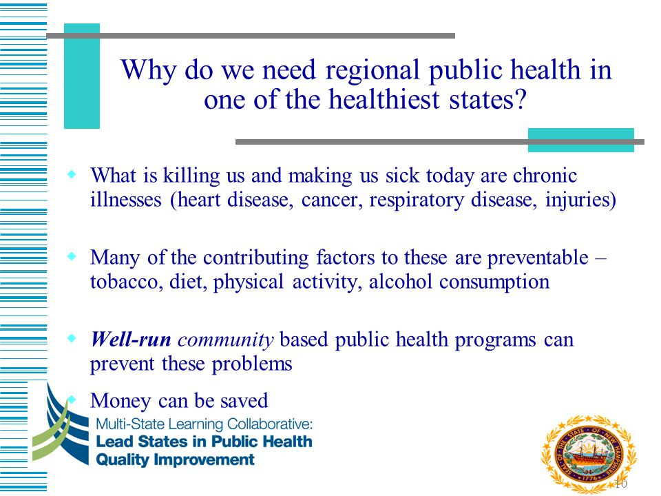 Why do we need regional public health in one of the healthiest states