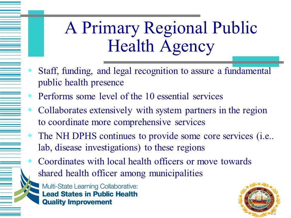 A Primary Regional Public Health Agency