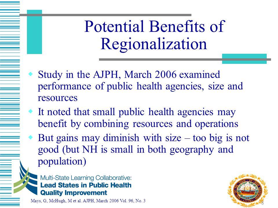 Potential Benefits of Regionalization