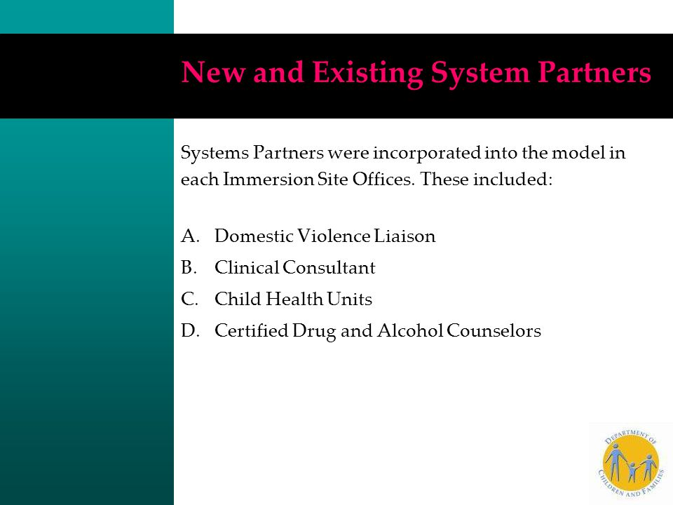 New and Existing System Partners