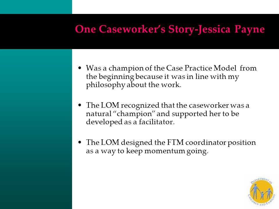 One Caseworker's Story-Jessica Payne