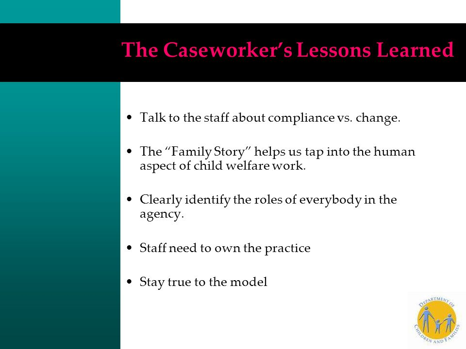 The Caseworker's Lessons Learned