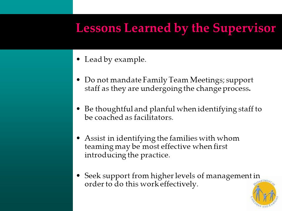 Lessons Learned by the Supervisor