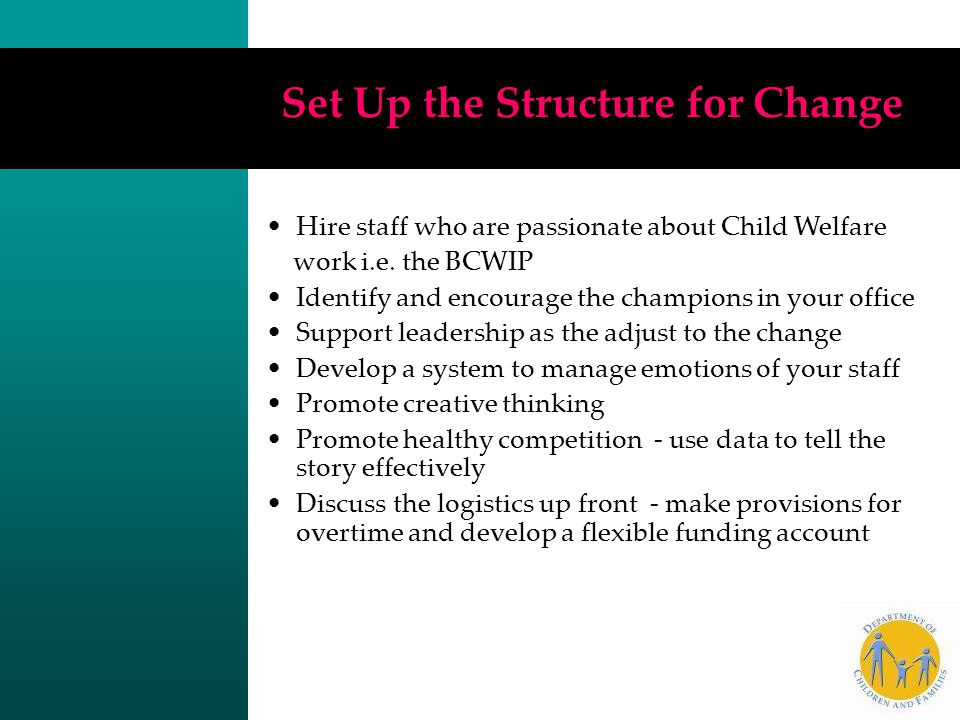 Set Up the Structure for Change