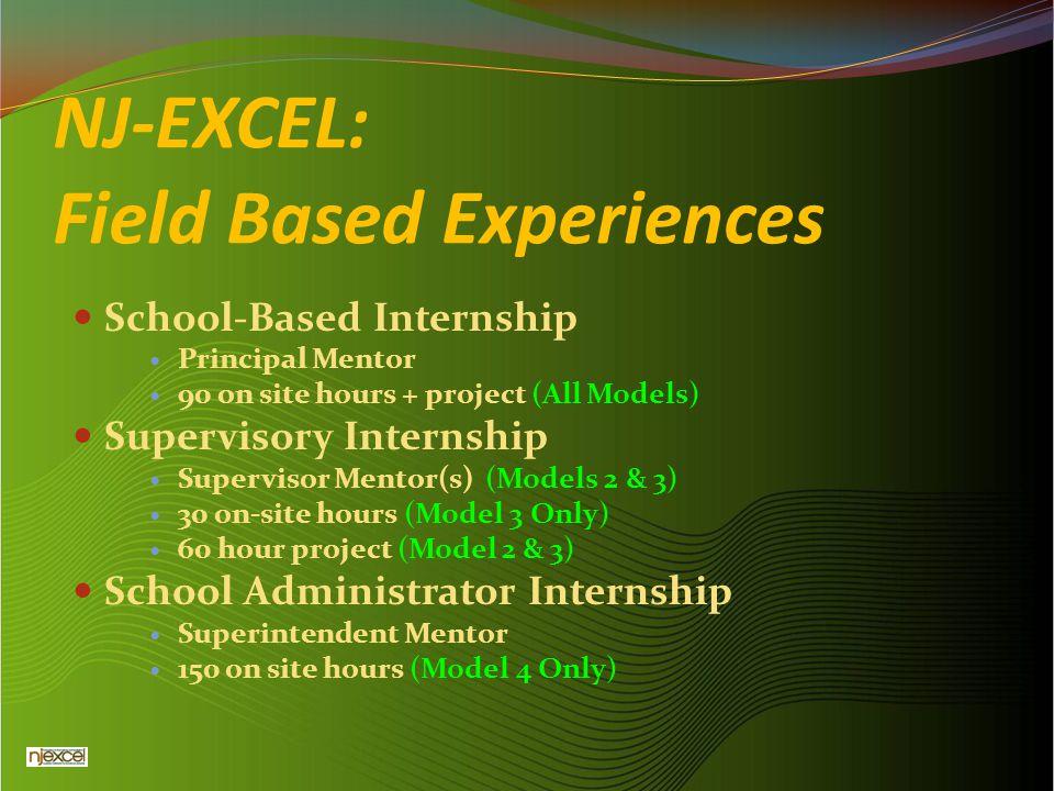 NJ-EXCEL: Field Based Experiences