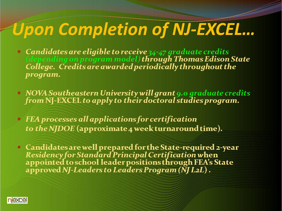 Upon Completion of NJ-EXCEL…