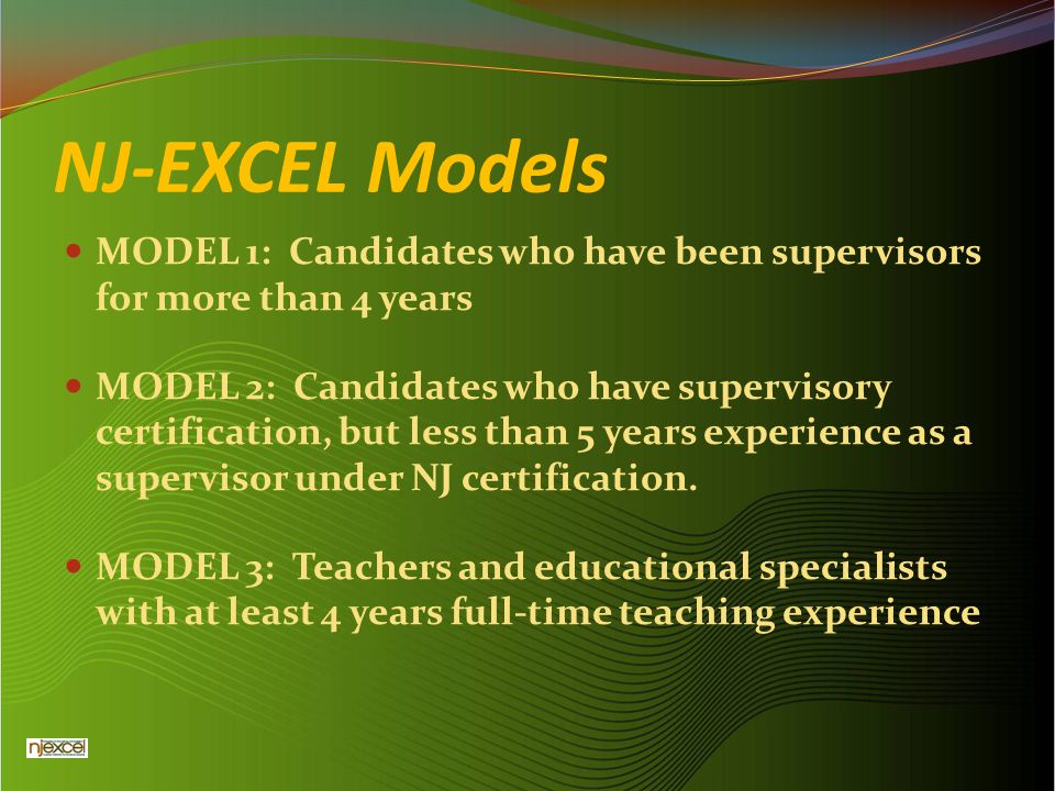 NJ-EXCEL Models MODEL 1: Candidates who have been supervisors for more than 4 years.