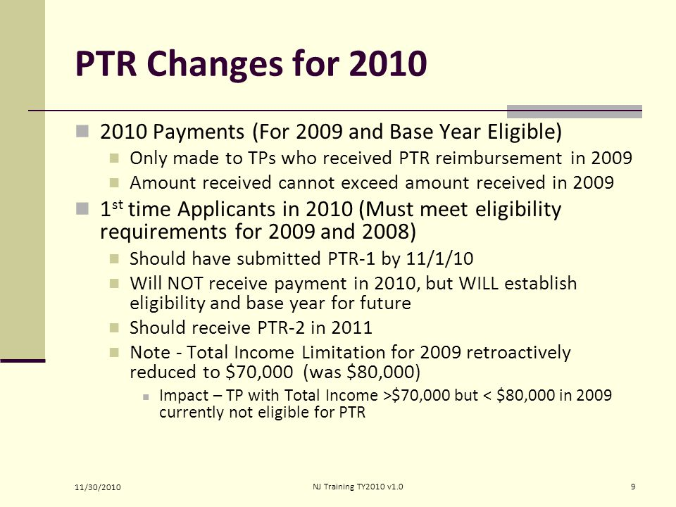 PTR Changes for 2010 2010 Payments (For 2009 and Base Year Eligible)