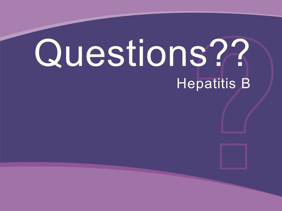 Questions Hepatitis B