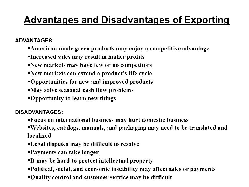 Advantages and Disadvantages of Exporting