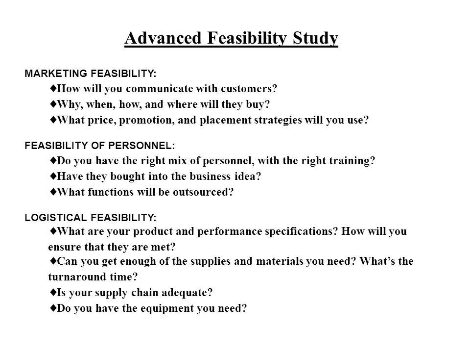 Advanced Feasibility Study