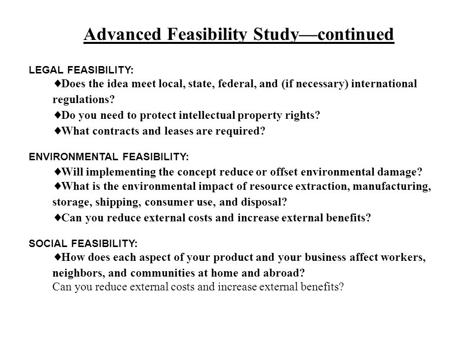 Advanced Feasibility Study—continued