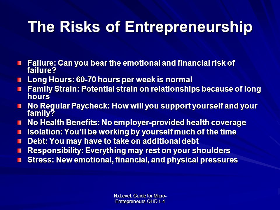The Risks of Entrepreneurship