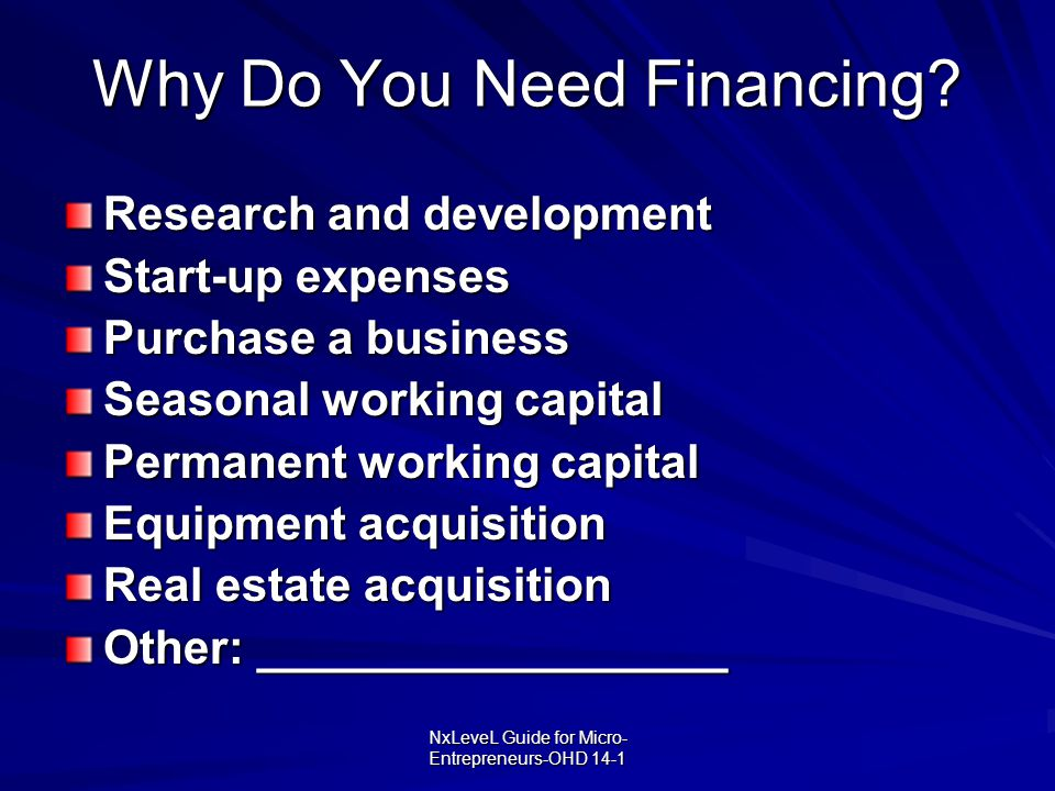 Why Do You Need Financing