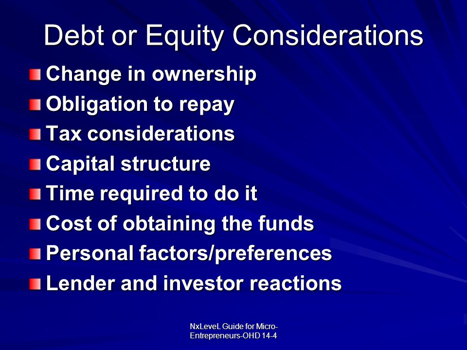 Debt or Equity Considerations