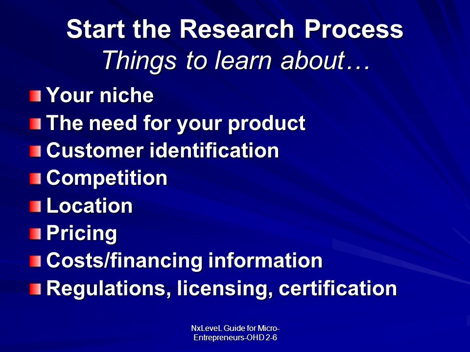 Start the Research Process Things to learn about…
