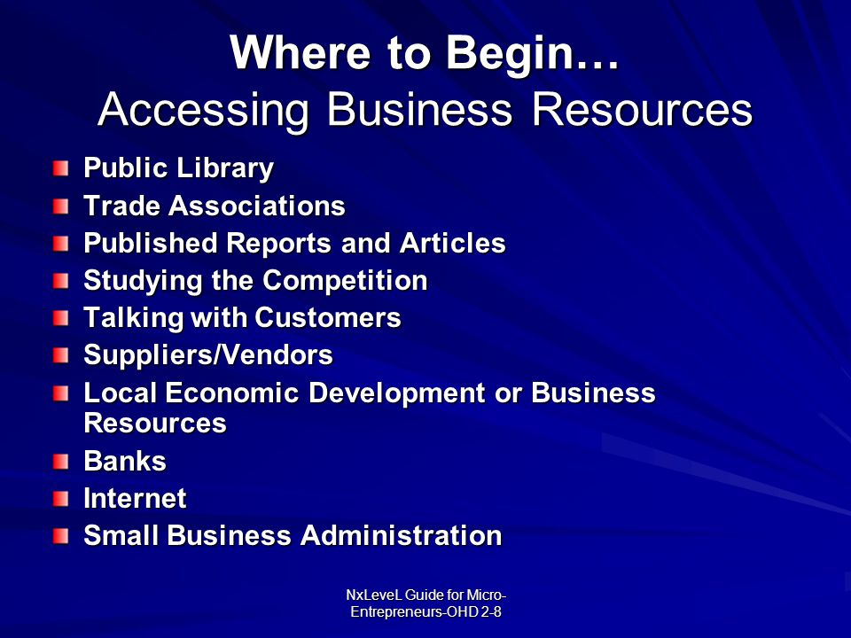 Where to Begin… Accessing Business Resources